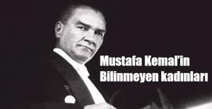 Mustafa Kemal'in Bilinmeyen kadınları