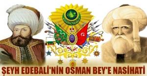 Şeyh edebali'nin Osman Bey'e nasihatı