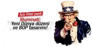 Illuminati: Yeni Dünya düzeni ve BOP tasarımı!
