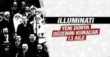 Illuminati-Yeni Dünya düzenini kuracak 13 aile